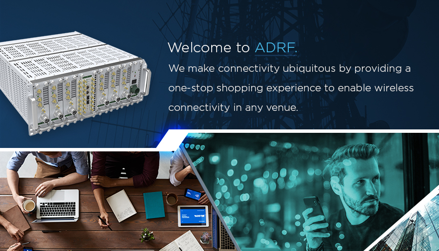 The Signal for Success. Reliable Communication in Your Building Depends on ADRF.