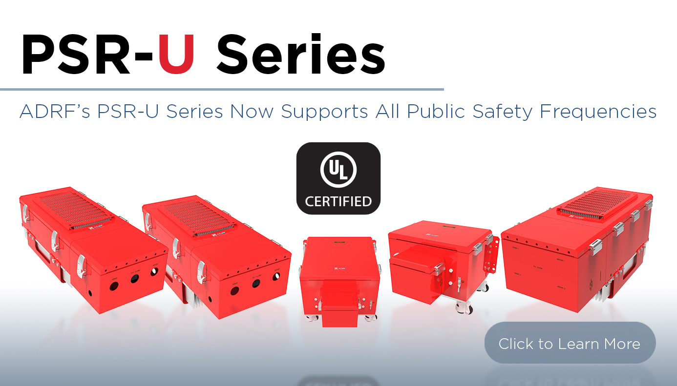 ADRF Introduces UL 2524 Certified VHF and UHF Public Safety Repeaters